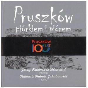 BLANCARD J., JAKUBOWSKI T., Pruszków piórkiem i piórem, 2015