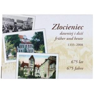LESZCZOŁOWSKI J., SAWOŚCIANIK A., Złocieniec dawniej i dziś 1333-2008, 2008