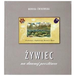 ĆWIKOWSKA Monika, Żywiec na dawnej pocztówce, 1995
