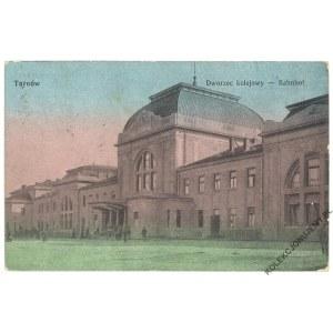TARNÓW. Dworzec kolejowy