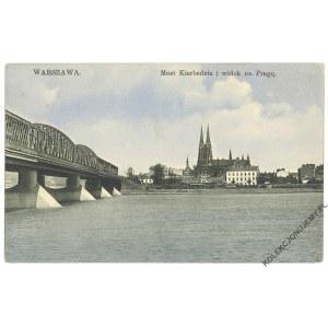 WARSZAWA. Most Kierbedzia i widok na Pragę