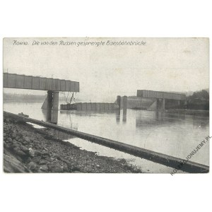 [KOWNO] Die von den Russen gesprengte Eisenbahnbrücke