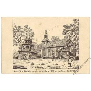 [NIEDŹWIEDZICA] Kościół w Niedwiedzicach zamknięty w 1886 r., zwrócony II. XI 1905 r.
