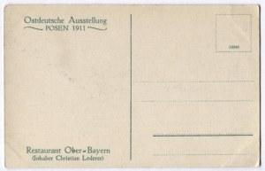 [POZNAŃ]. Ostdeutsche Ausstellung Posen 1911. Restaurant Ober-Bayern (Inhaber Christian Lederer).