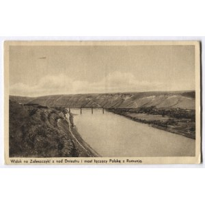 [ZALESZCZYKI]. Widok na Zaleszczyki z nad Dniestru i most łączący Polskę z Rumunią.
