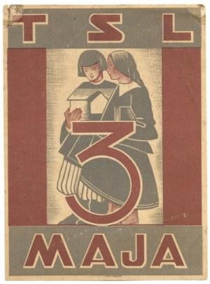 TSL. 3 Maja. Kraków [193-?]. [Wyd.] Styl.