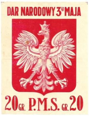 DAR Narodowy 3-go Maja. 20 gr[oszy] P.M.S. [Warszawa 1918]. B. w.