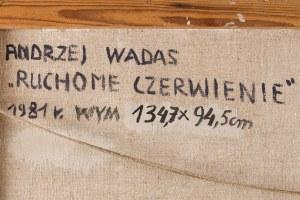 Andrzej WADAS (ur. 1930), Ruchome czerwienie, 1981