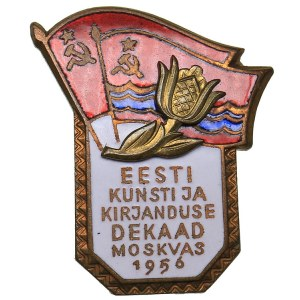 Russia - USSR badge Decade of Estonian Art and Literature in Moscow. 1956