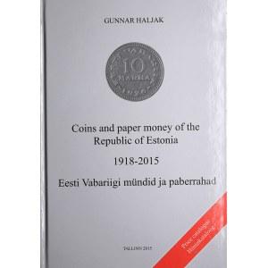 Gunnar Haljak, Coins and Banknotes of the Republic of Estonia 1918-2015.