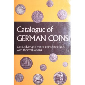Catalogue of German coins - Gold, Silver and minor coins since 1800 with their values