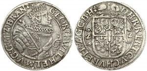 Germany Brandenburg-Prussia 1 Ort 1622 Georg Wilhelm(1619–1640). Obverse: Georg Wilhelm to the right; holding scepter...