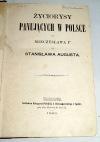 LESSER- ŻYCIORYSY PANUJĄCYCH W POLSCE OD MIECZYSŁAWA Igo DO STANISŁAWA AUGUSTA wyd. 1861