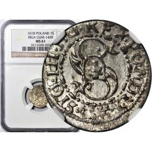 Zygmunt III Waza, Szeląg 1618 Ryga, menniczy