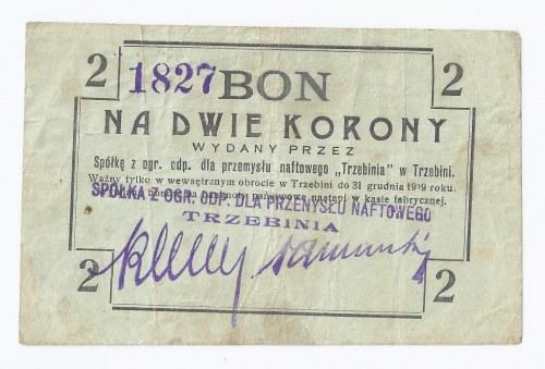 bon Trzebinia, 2 korony, 1919, SPÓŁKA Z OGR. ODP. DLA PRZEMYSŁU NAFTOWEGO, rzadkość (sporadycznie pojawiące się w handlu)