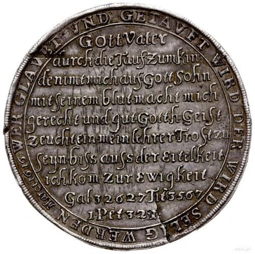 talar chrzcielny /tauftaler/ bez daty (przed 1680 r.); ...