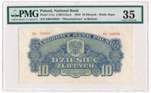 10 złotych 1944 Kb PMG 35 b.rzadka odmiana