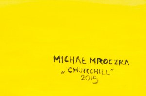 Michał Mroczka (ur. 1984), Churchill, 2015
