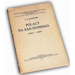 SKAŁKOWSKI- POLACY NA SAN DOMINGO 1802-09 dedykacja autora