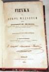 KARWOWSKI- FIZYKA DLA SZKÓŁ WYŻSZYCH wyd. 1846