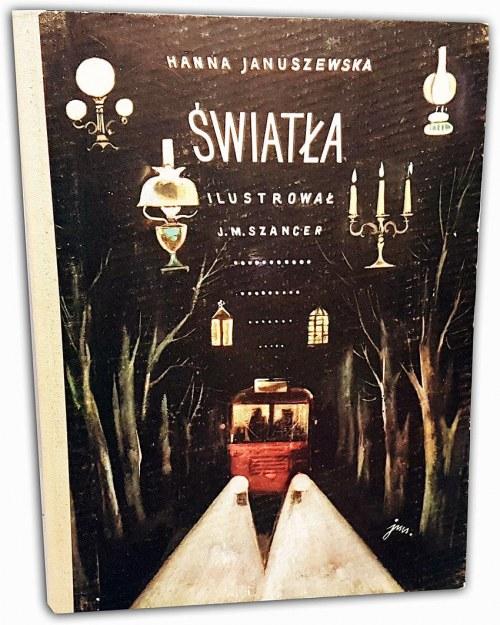 JANUSZEWSKA - ŚWIATŁA 1962r. ilustr. Szancer