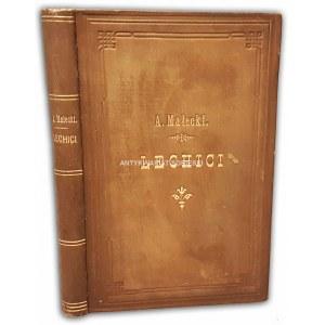 MAŁECKI- LECHICI W ŚWIETLE HISTORYCZNEJ KRYTYKI wyd.1897