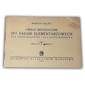FALSKI - UWAGI METODYCZNE DO ZADAŃ ELEMENTARZOWYCH cz.I 1937r.