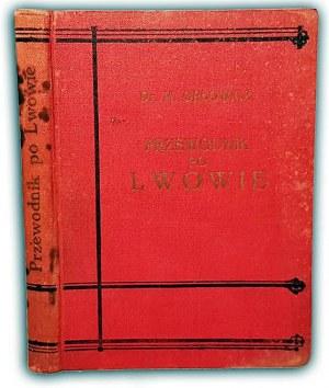 ORŁOWICZ- PRZEWODNIK PO LWOWIE wyd.1925r. ilustr.