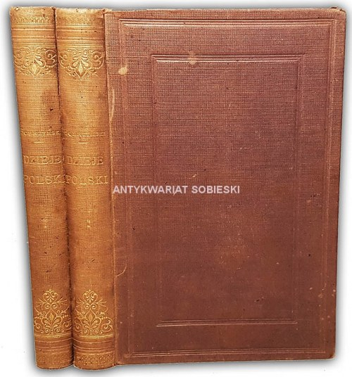 BOBRZYŃSKI - DZIEJE POLSKI  t.1-2 (komplet w 2wol.) wyd. 1880r.
