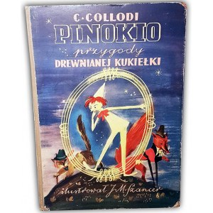 COLLODI- PINOKIO Przygody drewnianej kukiełki 1951r. ilustracje Szancer