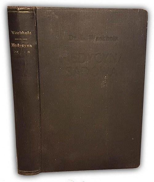 WACHHOLZ- MEDYCYNA SĄDOWA wyd. 1933