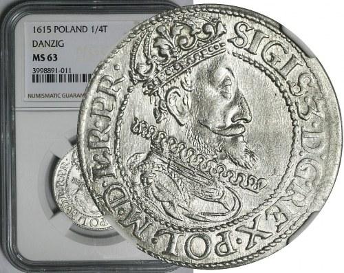 R-, Zygmunt III Waza, Ort 1615, Gdańsk