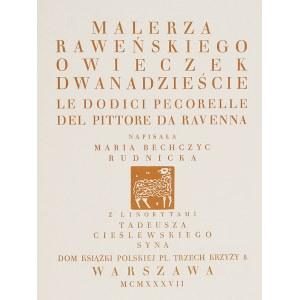 Tadeusz CIEŚLEWSKI syn, Maria BECHCZYC RUDNICKA, Malerza Raweńskiego Owieczek Dwanaście