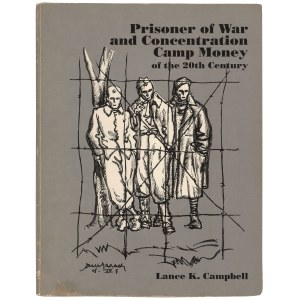 Campbell, Prisoner of War and Concentration Camp Money of the 20th Century