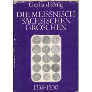 Die meissnisch-sächsischen Groschen 1338-1500, Krug, 1974