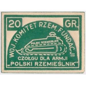 Cegiełka, POLSKI RZEMIEŚLNIK Czołg dla Armji, 20 GR