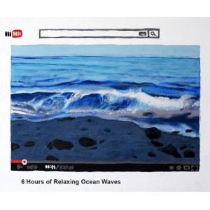 Maciej Majewski, 1977, 6 Hours of Relaxing Ocean Waves, 2015