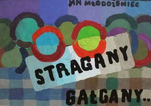 Jan Młodożeniec (1929-2000), Stragany, gałgany
