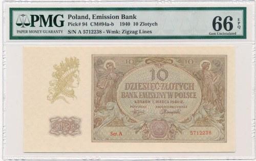 10 złotych 1940 -A- PMG 66 EPQ - rzadka pierwsza seria