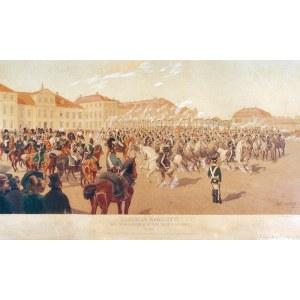 Jan ROSEN (1854-1936), Przegląd kawaleryi przed W. Ks. Konstantym na Placu Saskim w Warszawie r. 1824, 1889