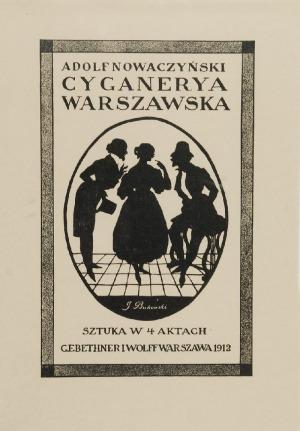 """JAN BUKOWSKI (1873-1943), Projekt okładki do sztuki Adolfa Nowaczyńskiego """"Cyganeria warszawska"""""""