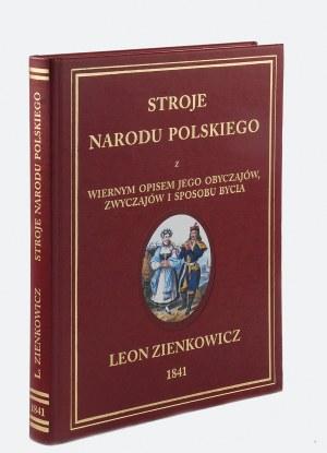 Jan N. LEWICKI (1795-1891), Leon ZIENKOWICZ (1808-1870), Les costumes du peuple polonais [Stroje ludowe Polaków]