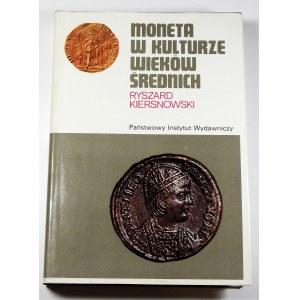 Ryszard Kiersnowski, Moneta w kulturze wieków średnich