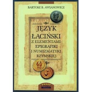 Awianowicz, Język łaciński z elementami epigrafiki i numizmatyki rzymskiej
