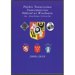 Choroś, Działalność Oddziału PTN we Wrocławiu 2009-2019