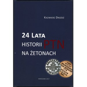 Drożdż, 24 lata historii PTN na żetonach
