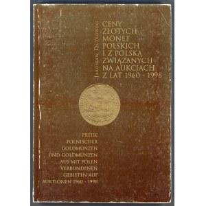 Dutkowski, Ceny złotych monet polskich