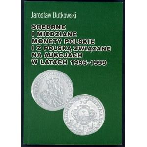 Dutkowski, Srebrne i miedziane monety polskie