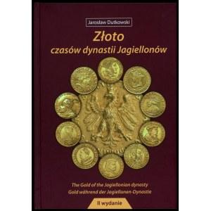 Dutkowski, Złoto czasów dynastii Jagiellonów