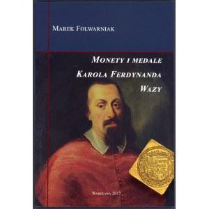 Folwarniak, Monety i medale Karola Ferdynanda Wazy